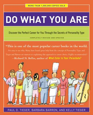 Do What You Are By Tieger, Paul D./ Barron, Barbara/ Tieger, Kelly