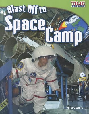 Blast Off to Space Camp By Rice, William B.